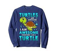 Turtles Are Awesome I'm Awesome I'm A Sea Turtle Beach Shirts Sweatshirt Navy