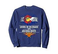 Colorado Home Arizona Roots State Tree Flag Love Gift Shirts Sweatshirt Navy