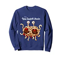 Flying Spaghetti Monster Pastafarian Vintage Shirts Sweatshirt Navy