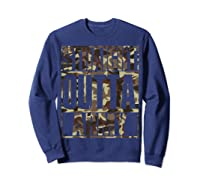 Straight Outta Army Veteran American Military Pride Gift Shirts Sweatshirt Navy