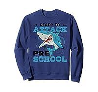 Ready To Attack Preschool Funny Shark Back To School T Shirts Sweatshirt Navy