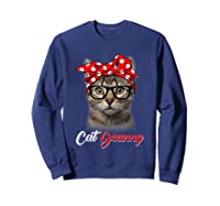 Funny Cat Granny Shirt For Cat Lovers-mothers Day Gift Sweatshirt Navy