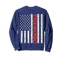Us Flag Taekwondo Vintage Patriotic Martial Arts Lover Gift T-shirt Sweatshirt Navy