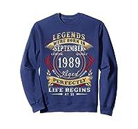 Legends Were Born In September 1989 31st Birthday Gift Shirts Sweatshirt Navy