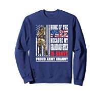 Home Of The Free My Granddaughter Is Brave Proud Army Granny Premium T-shirt Sweatshirt Navy