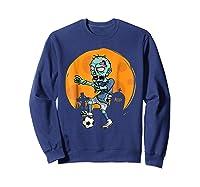 Zombie Soccer T-shirt Funny Sports Halloween Gift Shirt Sweatshirt Navy