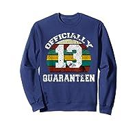 13th A Quarann Retro Birthday Quarantine N Shirts Sweatshirt Navy
