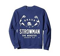 Braun Strowman The Monster Among Shirts Sweatshirt Navy