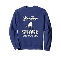 Brother Shark Baby Shark Gift For Brother Son Doo Doo Shirts Sweatshirt Navy