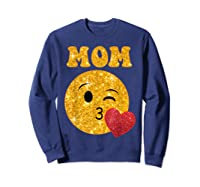 Emoji Gift For Mom Kissing Emoji Heart Mothers Day Shirts Sweatshirt Navy