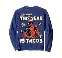 Deadpool Santa Hat I Want Tacos Christmas Shirts Sweatshirt Navy