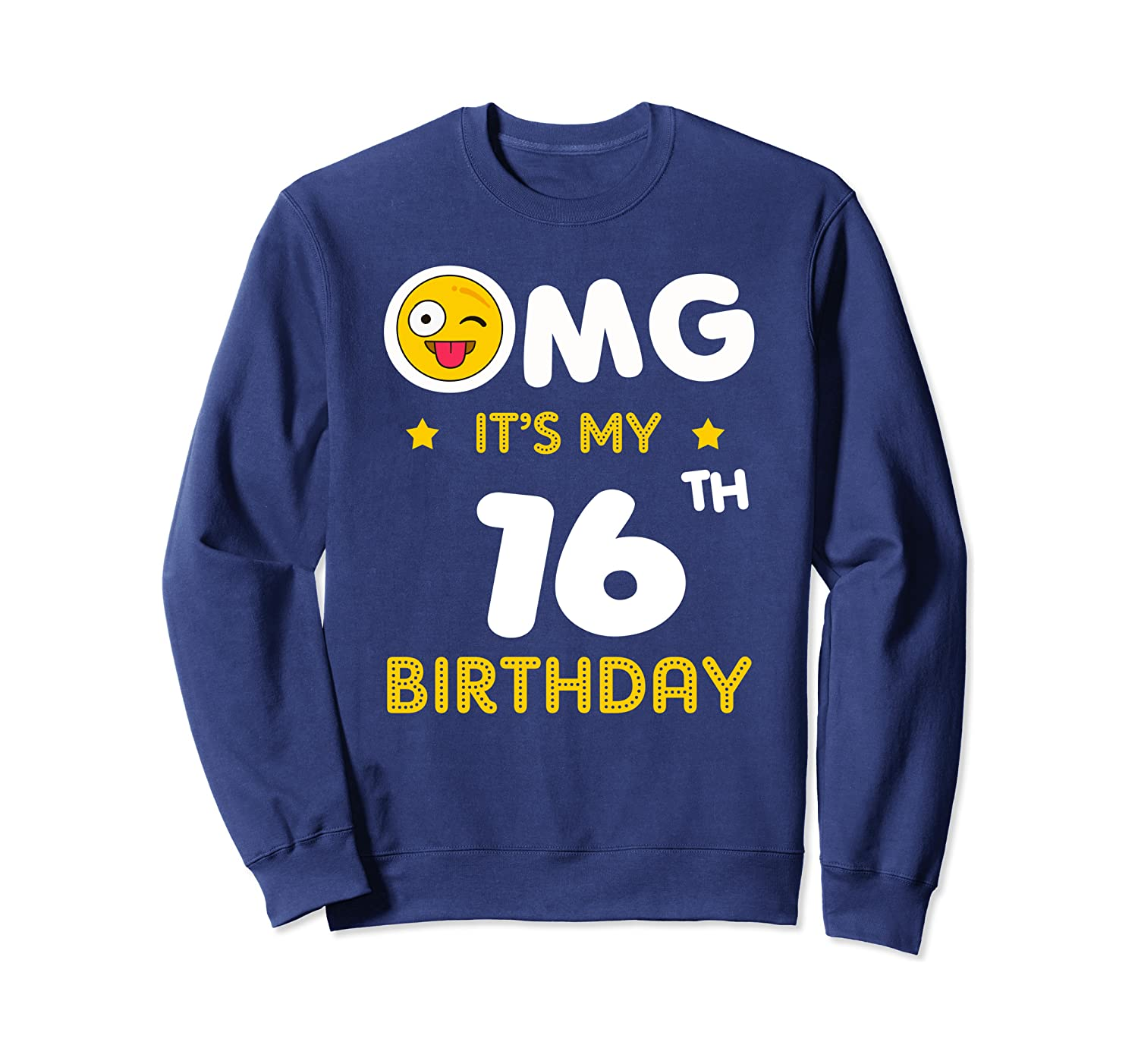 16th birthday party funny gift Its my Bday at 16 years old Sweatshirt