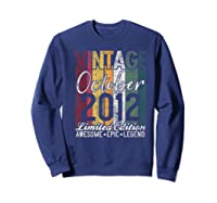 Gift For 8th Birthday October 2012 Vintage Limited Edition Premium T-shirt Sweatshirt Navy