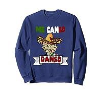 La Esperanza De Mexico, Me Canso Ganso Halloween Shirts Sweatshirt Navy