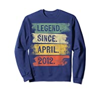 8 Year Old Gifts Legend Since April 2012 8th Birthday Shirts Sweatshirt Navy