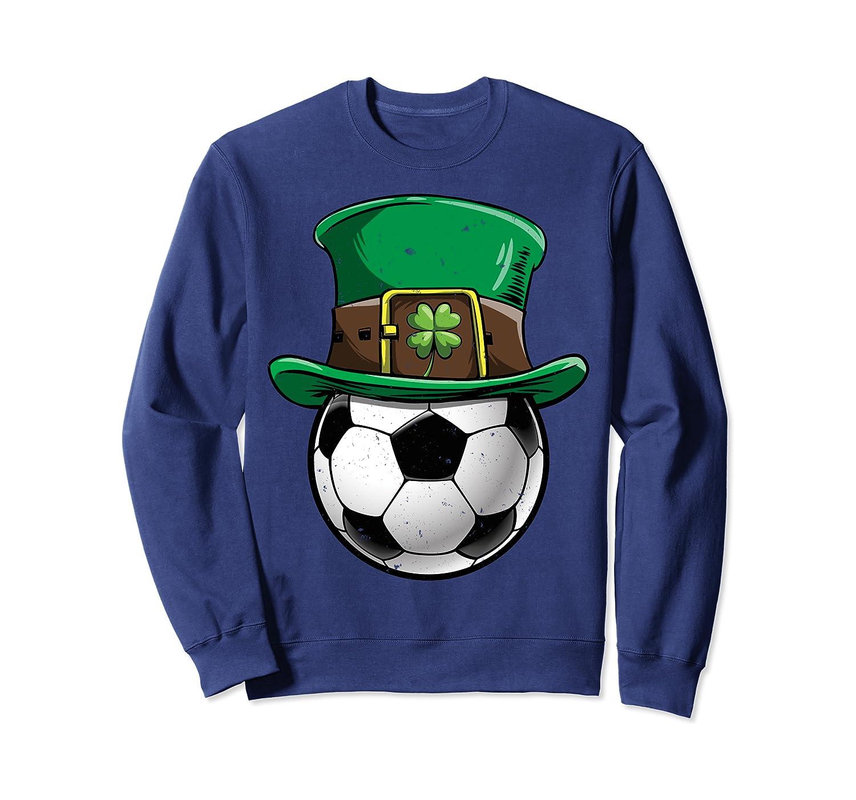 Soccer St Patricks Day Men Women Ball Leprechaun Sports Gift Sweatshirt Unisex Tshirt