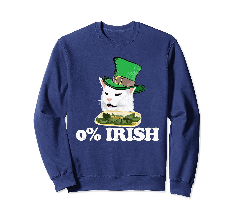 Zero Percent Irish Funny Drunk Arguing Cat Meme St Patricks Sweatshirt Unisex Tshirt
