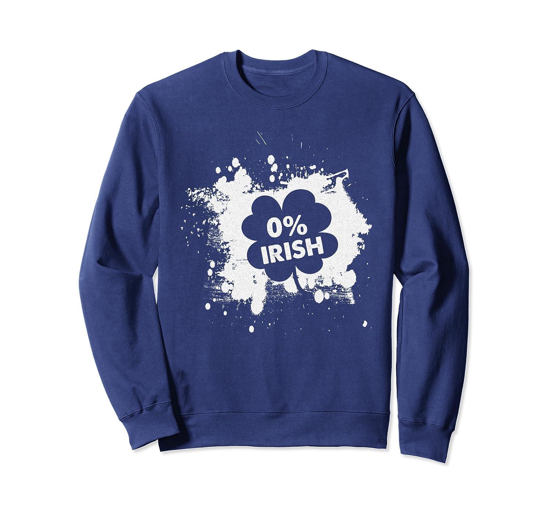 0% Irish Funny Ireland St. Patrick's Day Gift Sweatshirt-Awarplus