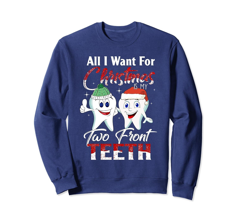 All for Christmas is My Two Front Teeth Reindeer Santa Hat Sweatshirt