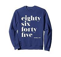 Anti Trump Eighty Six Forty Five 8645 Impeach T Shirt Sweatshirt Navy