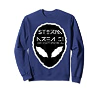 Storm Area 51 They Cant Stop Us All Alien Face September 20 Shirts Sweatshirt Navy