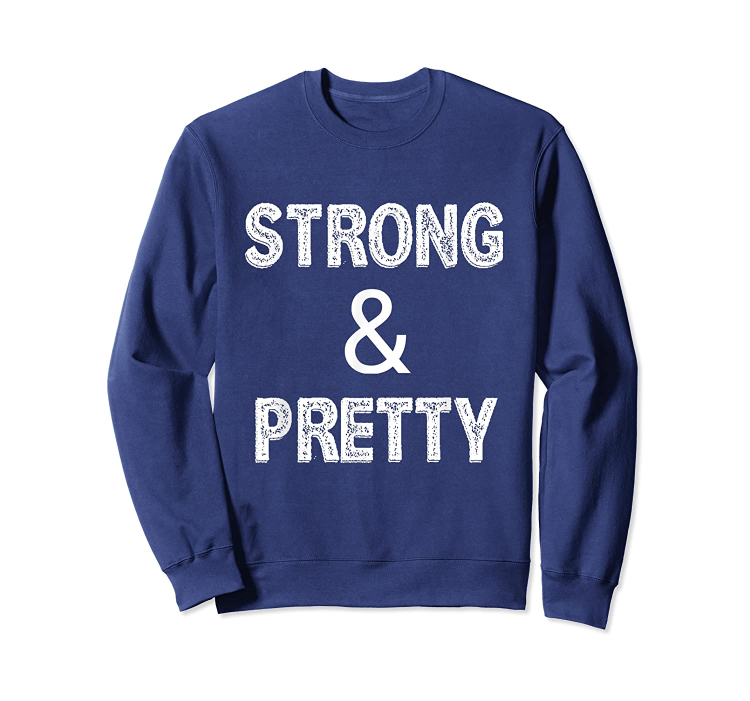 Strong Pretty Funny Strongman Workout Gym Gift Shirts Crewneck Sweater