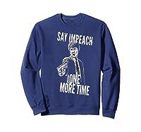 Impeach T Shirt Sweatshirt Navy