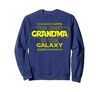 Best Grandma In The Galaxy Mother S Day T Shirt Star Grandma Sweatshirt Navy