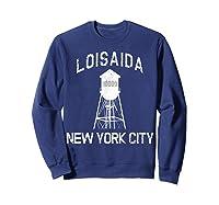 Loisaida New York City 10009 Nyc Alphabet City Water Tower T Shirt Sweatshirt Navy