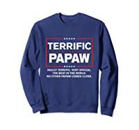 Donald Trump Fathers Day Gift For Papaw Funny Campaign Sign T Shirt Sweatshirt Navy