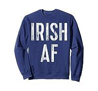 Irish Af T Shirt Vintage Saint Patrick Day Gift Shirt Sweatshirt Navy