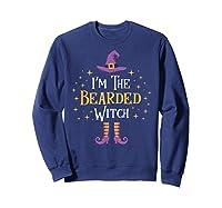 I'm The Bearded Witch Matching Family Trick Treat Shirts Sweatshirt Navy