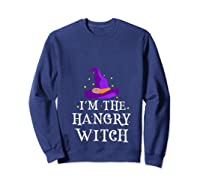 I'm The Hangry Witch Halloween Costume Funny Foodie Gift Shirts Sweatshirt Navy