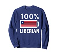 Liberia Flag T Shirt 100 Liberian Battery Power Tee Sweatshirt Navy