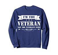 I M The Veteran Not The Veteran S Wife Woman Tshirt Sweatshirt Navy