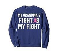 My Grandma S Fight Is My Fight Breast Cancer Awareness T Shirt Sweatshirt Navy