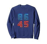 86 45 Impeach 45th President Trump T Shirt Potus Mbassp T Shirt Sweatshirt Navy