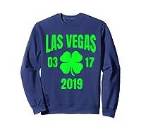 St Patricks Day Las Vegas T Shirt 2019 Saint Pattys Shirt Sweatshirt Navy