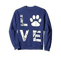 Love Animal Pet Dog Cat Paw Valentine S Day Funny T Shirt Sweatshirt Navy