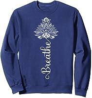 Breathe Mandala Lotus Meditation Yoga T-shirt Om Breathing T-shirt Sweatshirt Navy