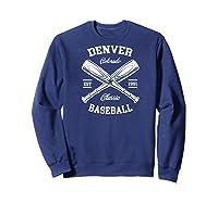 Denver Baseball, Classic Vintage Colorado Retro Fans Gift Baseball Shirts Sweatshirt Navy