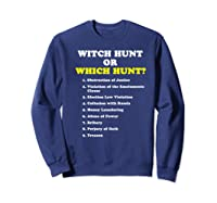 Witch Hunt Or Which Hunt 9 Reasons To Impeach Trump T Shirt Sweatshirt Navy