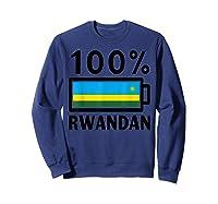 Rwanda Flag T-shirt   100% Rwandan Battery Power Tee Sweatshirt Navy