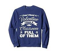 Tea Valentines Day Tshirt Funny Class School Gift Unisex Sweatshirt Navy