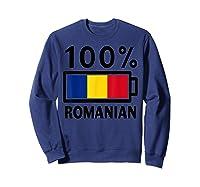 Romania Flag T Shirt 100 Romanian Battery Power Tee Sweatshirt Navy