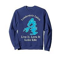 Lauderdale Lakes Wi Lake Life T-shirt Wisconsin Fans Tee Sweatshirt Navy