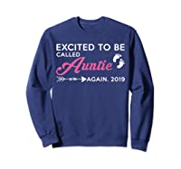 Excited To Be Called Auntie Again 2019 Shirts Sweatshirt Navy
