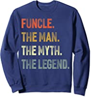 Funcle The Man The Myth The Legend Uncle Father Day Gift T-shirt Sweatshirt Navy