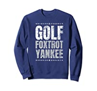 Golf Foxtrot Yankee Military Rude Adult S Gift Shirts Sweatshirt Navy