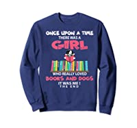 Funny There Was A Girl Who Really Loved Books Dogs Librarian Premium T Shirt Sweatshirt Navy